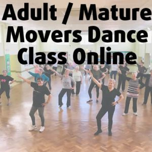 Adult / Mature Movers Dance Class Online